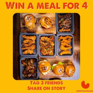 Another weekend, another competition!🥳 We want to give away a meal for 4 for you and your household 😘 All you have to do is tag 3 friends & Share on your story! Let's go!📲 #HotChix #YourBreastFriend #Buttermilkchicken #deals #competition #dublincompetition #weekend #foodiedublin #discoverdublin #lovindublin